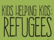 Kids Helping Kids Refugees
