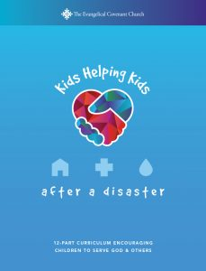 CWR Kids Helping Kids: After a Disaster